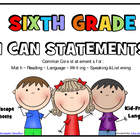 I Can Statements SIXTH GRADE Common Core