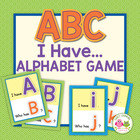 I Have, Who Has ABC:  Uppercase and Lowercase Letter Game