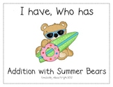 I Have, Who Has Addition with Summer Bears