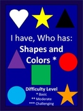 I Have, Who Has Basic Shapes and Colors - 28 Cards