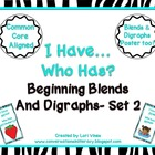 I Have Who Has Blends and Digraphs Set 2