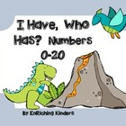 I Have, Who Has? Dino Numbers 0-20
