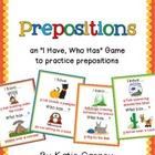 I Have, Who Has? Game - Prepositions (Position Words/Adverbs)