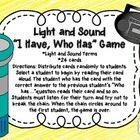 """""""I Have, Who Has"""" Light and Sound"""