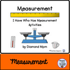 I Have, Who Has Measurement Activity