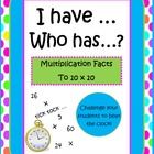 I Have Who Has - Multiplication Facts to 10x10