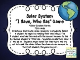 """I Have, Who Has"" Solar System"
