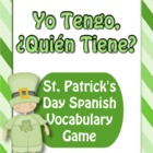 """I Have, Who Has"" Spanish St. Patrick's Day Vocabulary Gam"