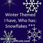 I Have, Who Has Winter Theme - Challenging SnowFlakes - 28 Cards