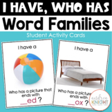 I Have-Who Has:  Word Families