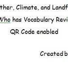 I Have, Who Has? (weather & landforms version) vocabulary review