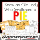 I Know an Old Lady Who Swallowed a Pie Literacy