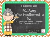 I Know an Old Lady Who Swallowed a Pie {Speech & Language