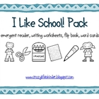 I Like School! Literacy Activity Pack