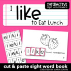 """Interactive Sight Word Reader """"I Like to Eat Lunch"""""""