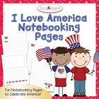 I Love America Patriotic Notebooking Pages for Narration,