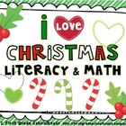 I Love Christmas Literacy and Math