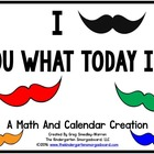 I Mustache You What The Date Is?  A Common Core Aligned Ca