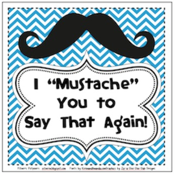 """I """"Mustache"""" You to Say That Again! (Fry Phrases)"""