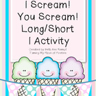 I Scream! You Scream! Long/Short I Activity