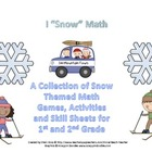 "I ""Snow"" Math: Snow Themed Games, Activities, and Skill Sheets"