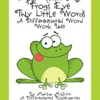 I Spy With My Frog's Eye A Differentiated Spring Word Work Unit