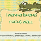 I Wanna Iguana Reading Focus Wall