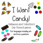 I Want Candy! for Language (including wh- questions and ho