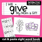 "Interactive Sight Word Reader ""I Will Give My Mom a Gift"""