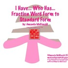 I have... Who Has...Fractions: Word Form to Standard Form