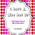 I have Who has? Fun  Alphabet Game