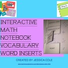 INTERACTIVE NOTEBOOK MATH VOCABULARY INSERTS