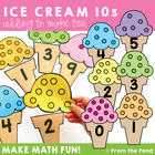 Ice Cream Tens - Print and Play Math Game / Center