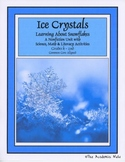 Ice Crystals:Learning About Snowflakes