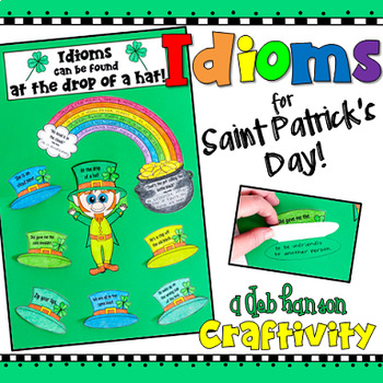 http://www.teacherspayteachers.com/Product/Idiom-Craftivity-for-Saint-Patricks-Day-1113430