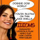 Idioms: Enhanced Lesson, Plan, Video Clip, Task Cards, Printables