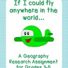 If I Could Fly Anywhere in the World - Geography Research