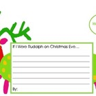 If I Were Rudolph on Christmas Eve...Writing Prompt