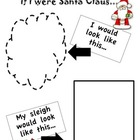 If I Were Santa Claus Writing Page