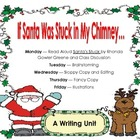 If Santa Was Stuck In My Chimney Writing Craftivity