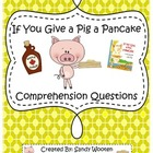 If You Give a Pig a Pancake by Laura Numeroff Comprehensio