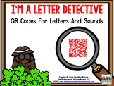 I'm A Letter Detective:  QR Codes Letters and Sounds!  Com