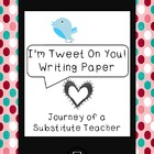 I'm Tweet On You: Valentine's Day Writing Paper