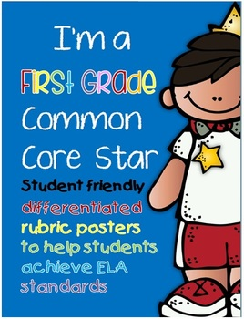 I'm a First Grade Common Core Star ELA Rubric Posters and Checklists