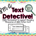 """I'm a Text Detective!"" {FREE Reading Response Mini-booklet}"