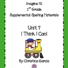 Imagine It! (1st Grade) Unit 7: I Think I Can