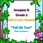 Imagine It Reading Grade 2  Unit 2 Lesson 5 Tell Me Tree S
