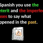 Imperfect or Preterit with explanations in English
