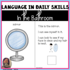 Life SKills: Bathroom Vocabulary & Tasks for Autism, Speci