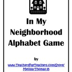 In My Neighborhood Alphabet Game (Freebie)